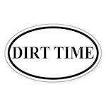 Dirt Time Sticker