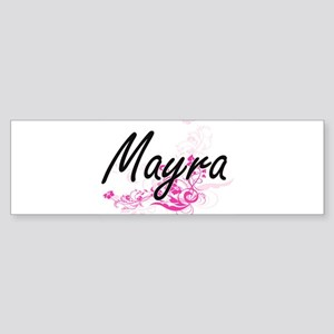 Mayra Artistic Name Design with Flo Bumper Sticker