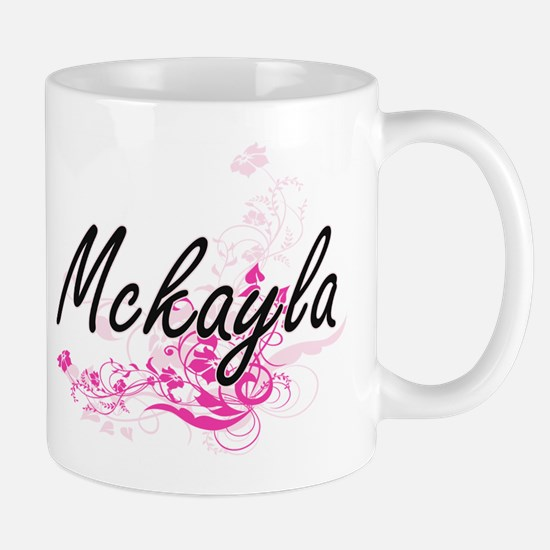 Mckayla Artistic Name Design with Flowers Mugs