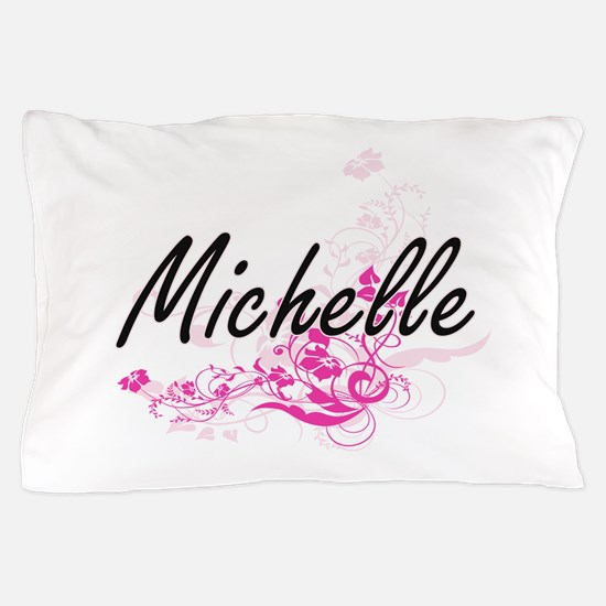 Michelle Artistic Name Design with Flo Pillow Case
