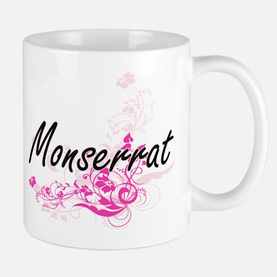 Monserrat Artistic Name Design with Flowers Mugs
