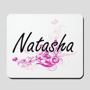 Natasha Artistic Name Design with Flower Mousepad