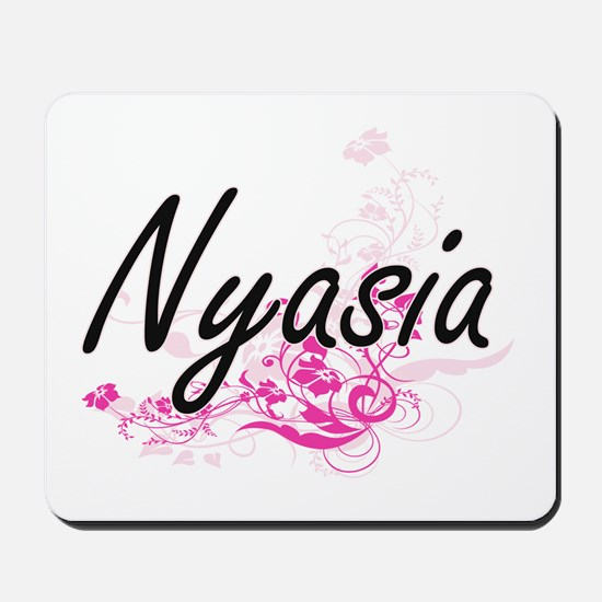 Nyasia Artistic Name Design with Flowers Mousepad