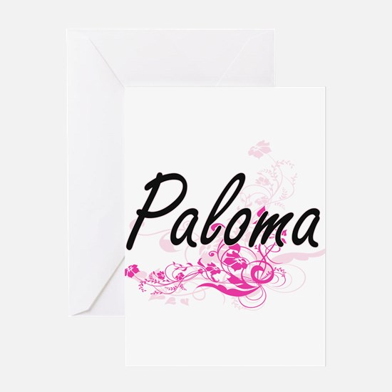 Paloma Artistic Name Design with Fl Greeting Cards