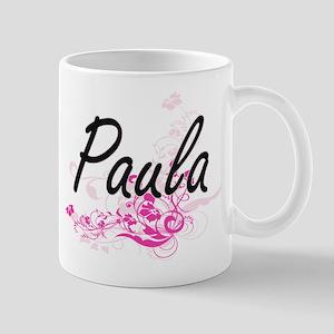 Paula Artistic Name Design with Flowers Mugs