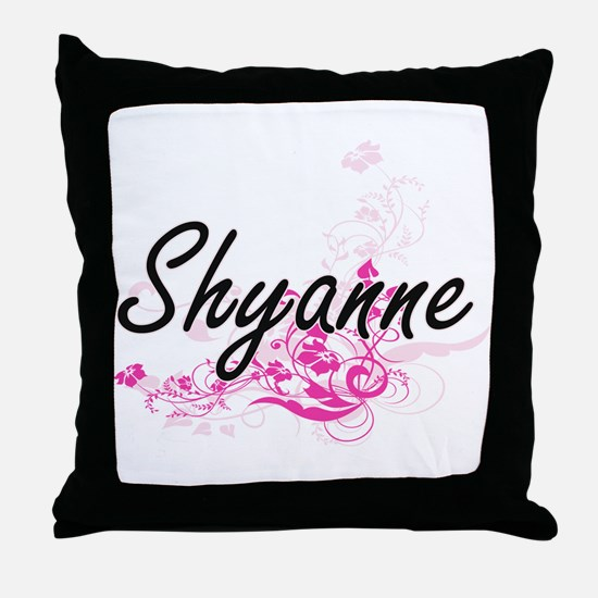 Shyanne Artistic Name Design with Flo Throw Pillow