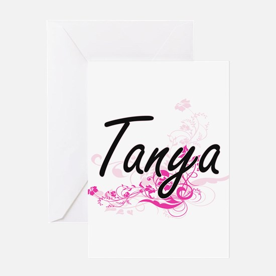 Tanya Artistic Name Design with Flo Greeting Cards