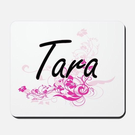Tara Artistic Name Design with Flowers Mousepad