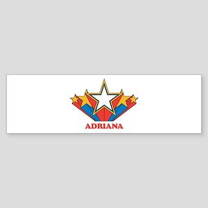 ADRIANA superstar Bumper Sticker
