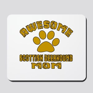 Awesome Scottish Deerhound Mom Dog Desig Mousepad