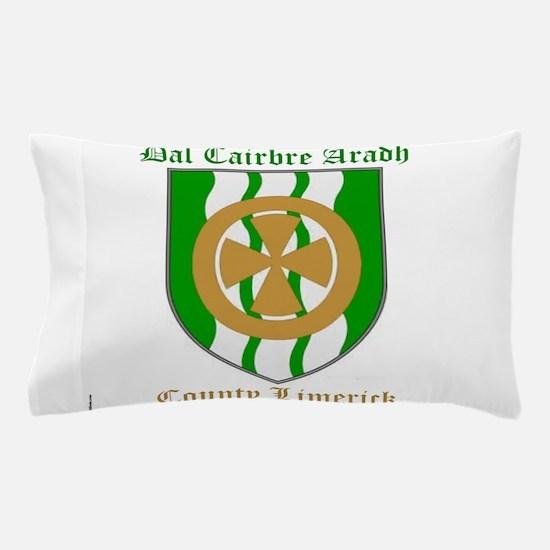 Dal Cairbre Aradh - County Limerick Pillow Case