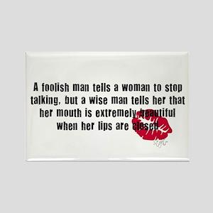 Foolish Men Quote Rectangle Magnet