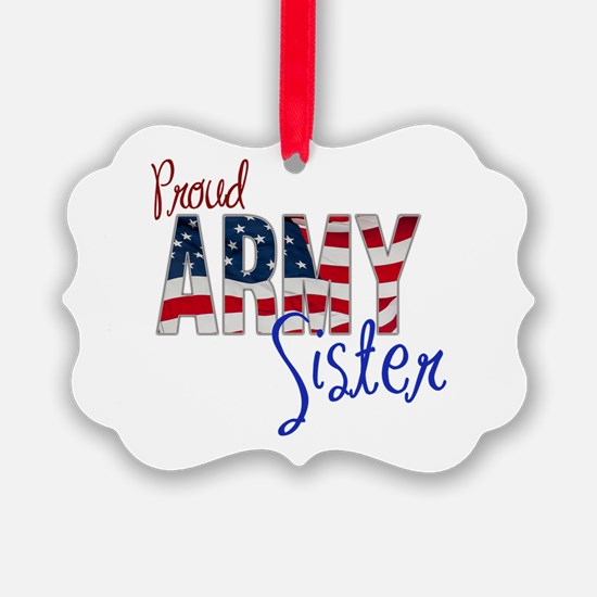Proud Patriotic Army Sister Ornament