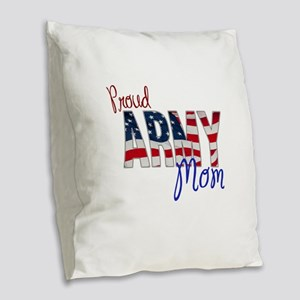Proud Patriotic Army Mom Burlap Throw Pillow