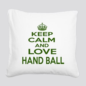 Keep calm and love Hand Ball Square Canvas Pillow
