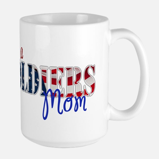 I am Soldiers Mom Mugs