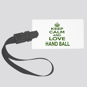Keep calm and love Hand Ball Large Luggage Tag