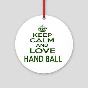 Keep calm and love Hand Ball Round Ornament