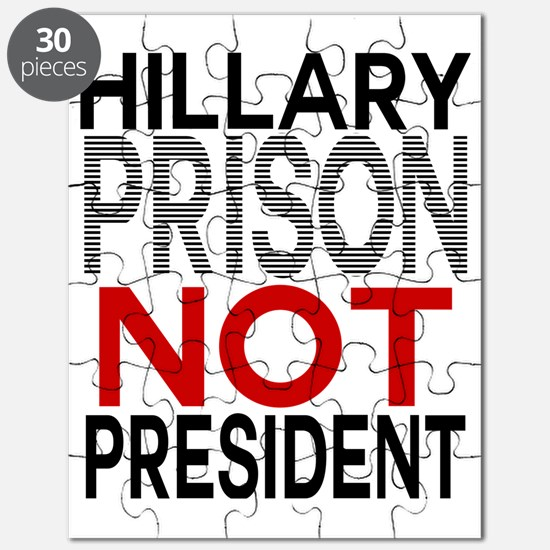 Hillary PRISON NOT President Puzzle