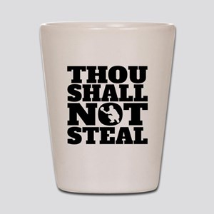 Thou Shall Not Steal Baseball Catcher Shot Glass