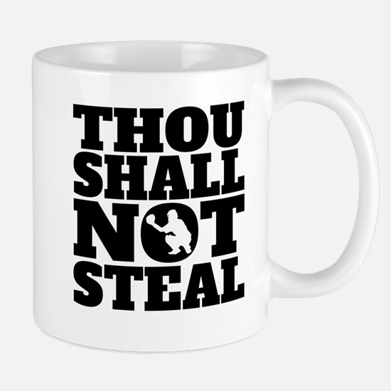 Thou Shall Not Steal Baseball Catcher Mugs