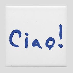 Ciao! Tile Coaster