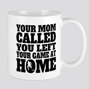 You Left Your Game At Home Field Hockey Mugs