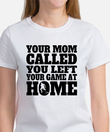 You Left Your Game At Home Field Hockey T-Shirt