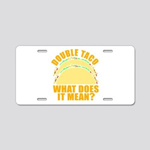 Double Taco Aluminum License Plate