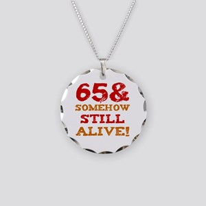65th Birthday Gag Gift Necklace Circle Charm