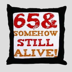65th Birthday Gag Gift Throw Pillow