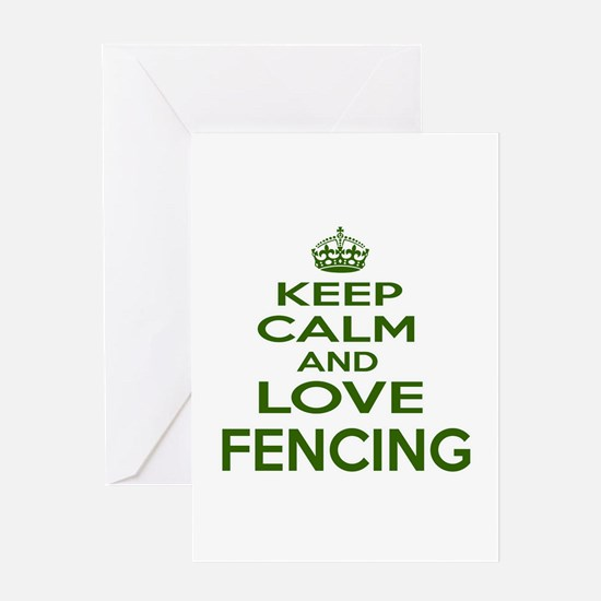 Keep calm and love Fencing Greeting Card