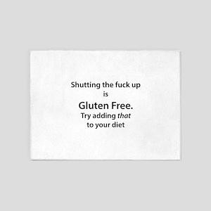Gluten free shut up 5'x7'Area Rug