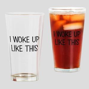WOKE UP Drinking Glass