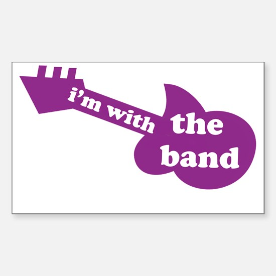 i'm with the band Sticker (Rectangle)