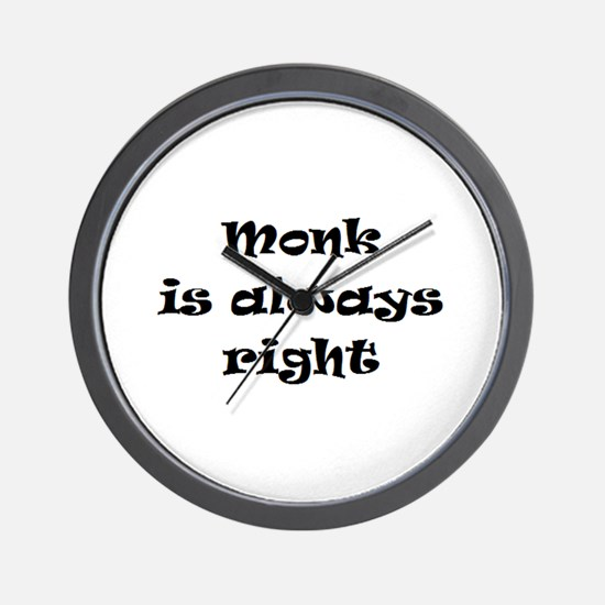 monk always right Wall Clock