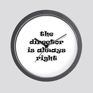 director always right Wall Clock