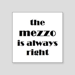 """mezzo right Square Sticker 3"""" x 3"""""""