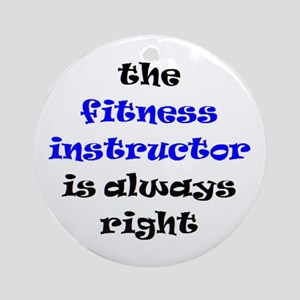 fitness instructor right Round Ornament