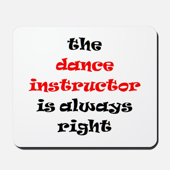 dance instructor right Mousepad