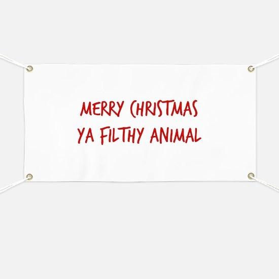 Merry Christmas Ya Filthy Animal Banner