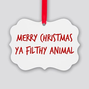 Merry Christmas Ya Filthy Animal Picture Ornament