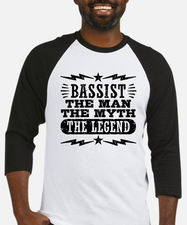 Bassist The Man The Myth The Legen Baseball Jersey