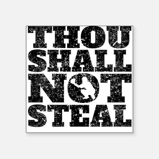 Thou Shall Not Steal Baseball Catcher Sticker