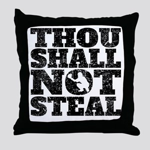 Thou Shall Not Steal Baseball Catcher Throw Pillow