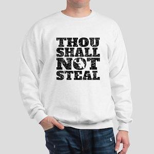 Thou Shall Not Steal Baseball Catcher Sweatshirt