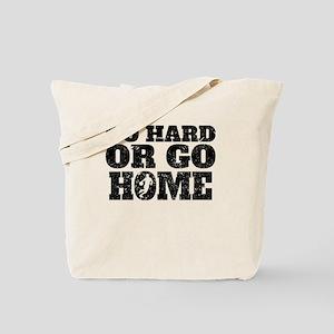 Go Hard Or Go Home Basketball Tote Bag