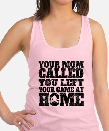 You Left Your Game At Home Hockey Racerback Tank T