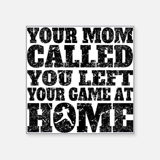 You Left Your Game At Home Baseball Sticker