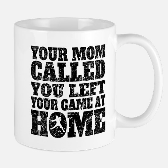 You Left Your Game At Home Baseball Mugs